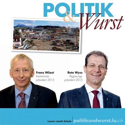 Flyer zu einer «Politik & Wurst»-Veranstaltung von Reto Wyss und Franz Wüest.
