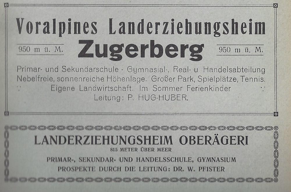 Werbung für das «voralpine Landerziehungsheim Zugerberg»: Wenn hier nicht Zucht und Ordnung gelehrt wird, wo dann?