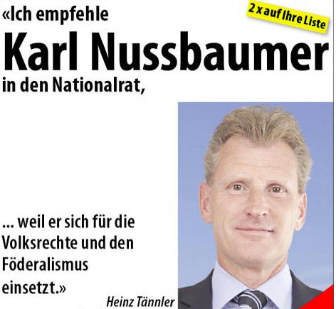Auf Karl Nussbaumers Webseite erblicken wir einen frischen Heinz Tännler, der für Nussbaumers vergangenen Wahlkampf einsteht.