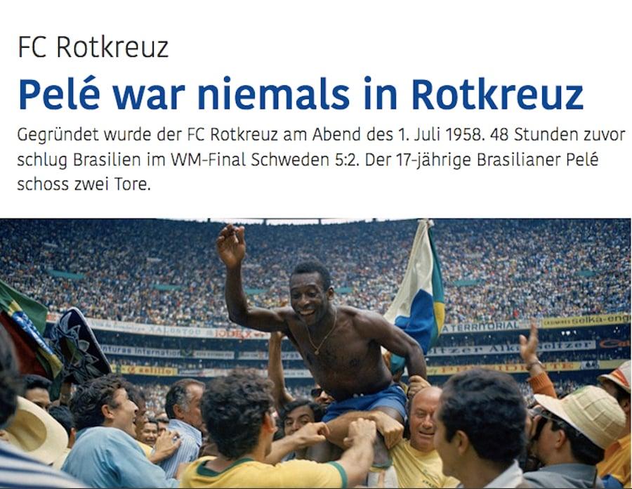 Pelé muss als Aufmacher für das Porträt über den FC Rotkreuz herhalten.
