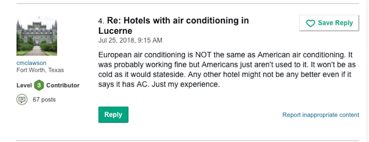 Andere Reisende relativieren, sehen die Gründe in den unterschiedlicher Regulierung von Klimaanlagen in Amerika und Europa.