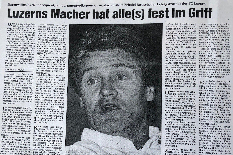 Friedel Rausch zog beim FCL mit seiner «Schnute» alle in seinen Bann: Klubführung, Spieler, Medien und die Fans.